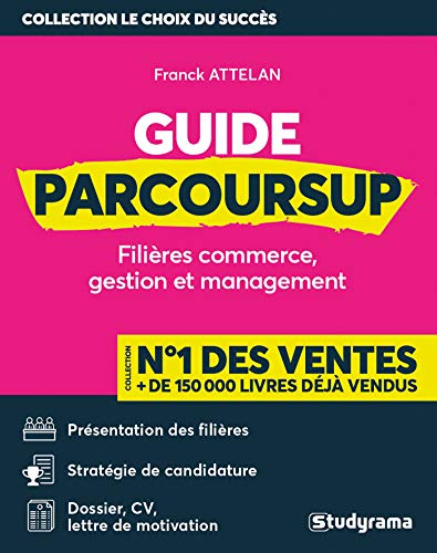 Guide Parcoursup : Filières commerce, gestion et management