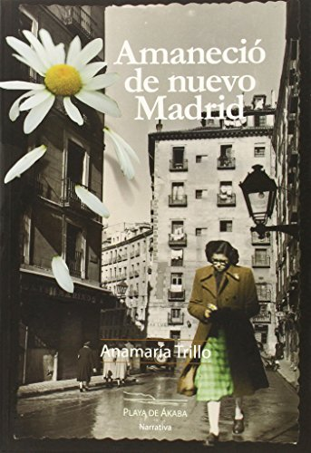 Amaneció De Nuevo Madrid (PLAYA DE ÁKABA NARRATIVA)