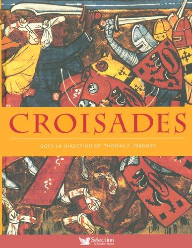 Croisades par Thomas-F Madden