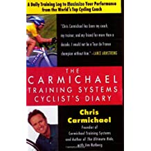Carmichael Training Systems Cyclist's Diary: A Daily Training Log to Maximise Your Performance from the World's Top Cycling Coach