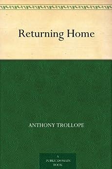 Returning Home (English Edition) par [Trollope, Anthony]