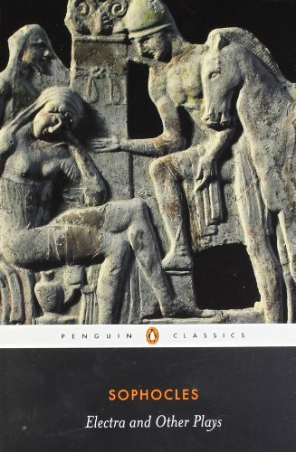 Electra and Other Plays (Penguin Classics) by Sophocles (2008) Paperback