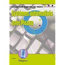 Systèmes automatisés avec Picaxe : Cahier d'activités