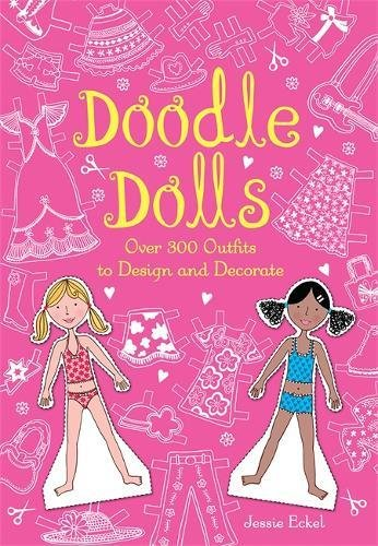 Doodle Dolls: Over 300 Outfits to Design and (Outfit Jessie)