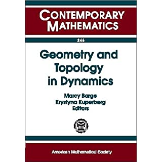 Geometry and Topology in Dynamics: Ams Special Session on Topology in Dynamics, Held in Winston-Salem, Nc, October 9-10, 1998, Ams-Awm Special Session ... Dynamics, Held in (Contemporary Mathematics)