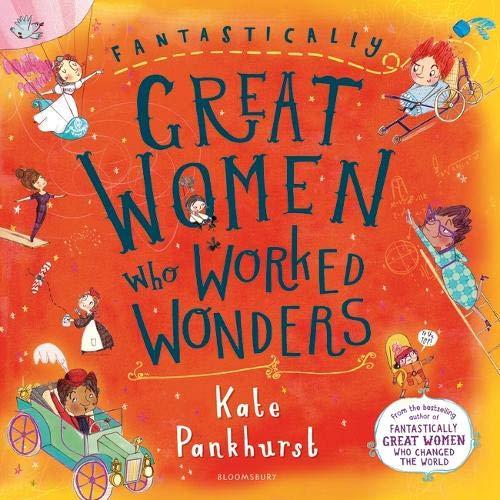 Fantastically Great Women Who Worked Wonders -