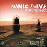Songtexte von Manic Drive - Reason for Motion