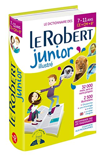 Dictionnaire Le Robert Junior illustré - 7/11 ans - CE-CM-6e par  Collectif