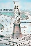 The Statue of Liberty: A Transatlantic Story (Icons of America Series)