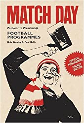 Match Day: Post-War to Premiership: Football Programmes