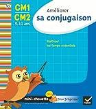 Mini chouette améliorer sa conjugaison CM1/CM2 9-11 ans