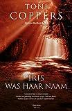 Iris was haar naam (Manteau Thriller) (Dutch Edition)