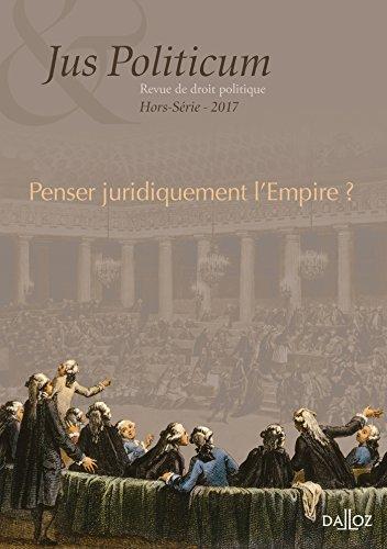 Jus politicum - Hors srie 2017. Penser juridiquement l'Empire ? - Nouveaut