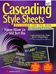 Cascading Style Sheets: Designing for the Web by Hakon Wium Lie (1997-05-22)