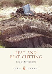Peat and Peat Cutting (Shire Library)