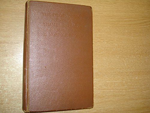 The Pilot's Guide to the Thames Estuary and The Norfolk Broads for Yachtsmen by W.Eric Wilson