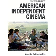 American Independent Cinema: Second Edition (Edinburgh Studies in Film and Intermediality)
