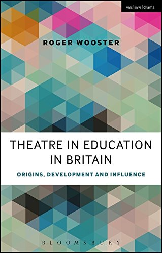 Theatre in Education in Britain (Methuen Drama)