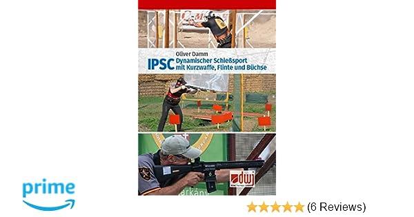 Damm Flinte und Büchse Handbuch IPSC Dynamischer Schießsport mit Kurzwaffe