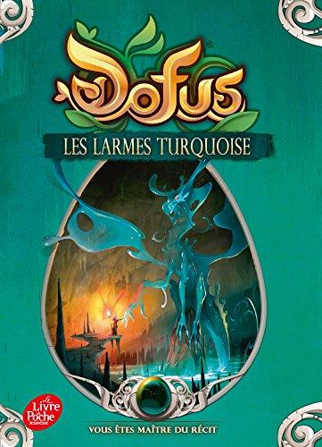 Dofus - Tome 3: Les larmes turquoise