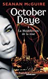 October Daye, Tome 1 : La Malédiction de la rose