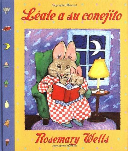 Leale a Su Conejito/Read to Your Bunny