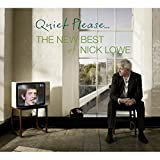 Songtexte von Nick Lowe - Quiet Please… The New Best of Nick Lowe