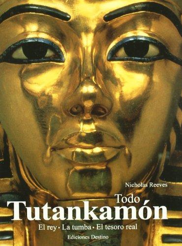 Todo Tutankhamón por Nicholas Reeves