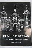 El Nuevo Baztan 'Un Casco Historico Singular'.