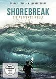 Shorebreak - Die perfekte Welle (Wellenfotograf Clark Little)