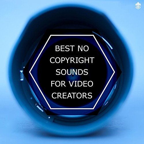 Best No Copyright Sounds for Video Creators