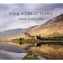 Folk and Great Tunes from Scotland