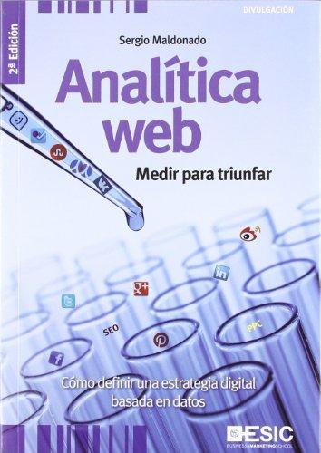 Analítica Web: Medir Para Triunfar (Divulgación)