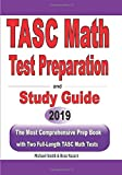 TASC Math Test Preparation and study guide: The Most Comprehensive Prep Book