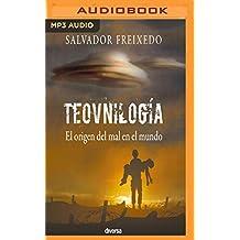Teovnilogía/ Theoufology: El origen del mal en el mundo/ The root of evil in the world