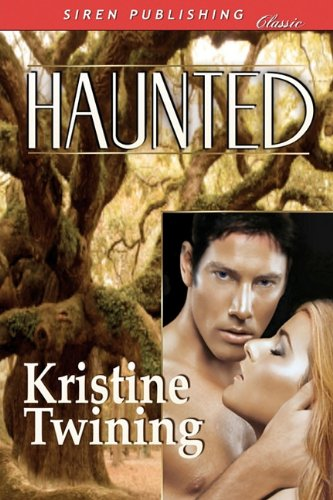 Haunted (Siren Publishing Classic) Cover Image