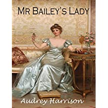 Mr Bailey's Lady - A Regency Romance