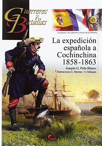 Expecición española a Conchinchina,La 1858-1863