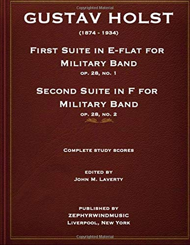 Holst First Suite in E-flat and Second Suite in F Study Scores