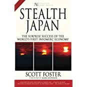 Stealth Japan: The Surprise Success of the World's First Infomerc Economy