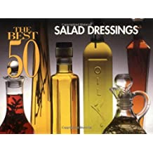 Best 50 Salad Dressings (Best 50 Recipe)