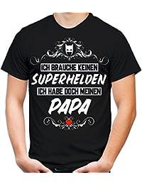Ich brauche keine Superheld T-Shirt | Vater | Held | Hero | Freundschaft | Geburtstags | Männer | Herren | Geschenk | Fun | Papa
