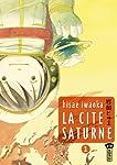 La Cité Saturne Edition simple Tome 1