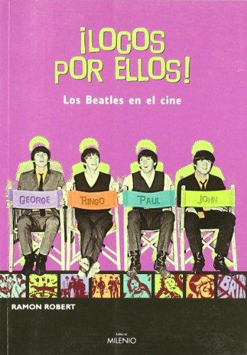 Descargar Libro ¡Locos por ellos! Los Beatles en el cine (Música) de Ramon Robert Vilaseca