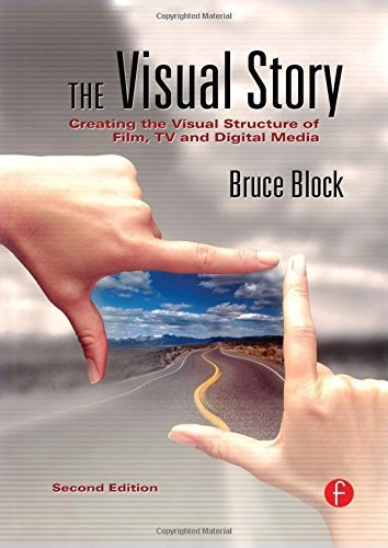The Visual Story: Creating the Visual Structure of Film, TV and Digital Media by Block, Bruce (2007) Paperback