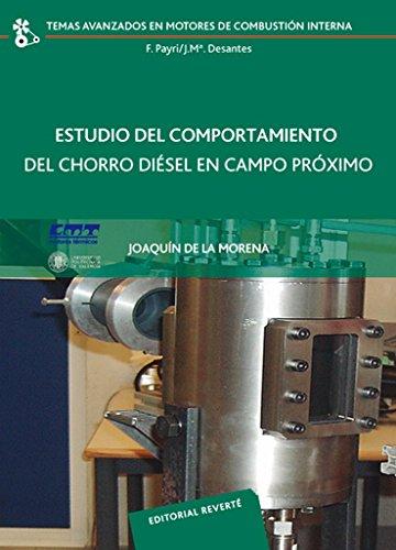 Estudio del comportamiento del chorro diésel en campo próximo (Temas Avanzados en Motores de Combustión Interna) por DE LA MORENA