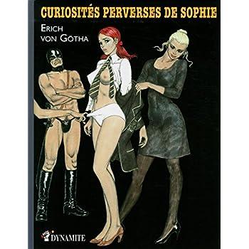 CURIOSITES PERVERSES DE SOPHIE