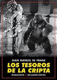 Los tesoros de la cripta par Juan Manuel de Prada