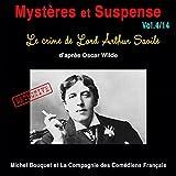 Le crime de Lord Arthur Savile: Mystères et Suspense 4