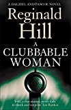 A Clubbable Woman (Dalziel & Pascoe, Book 1) by Reginald Hill